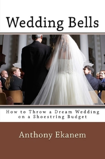 Wedding Bells ebook by Anthony Ekanem