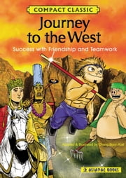 Journey to the West ebook by Chang Boon Kiat