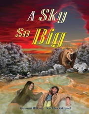 A Sky So Big ebook by Ransom Wilcox,Karl Beckstrand