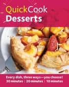 Hamlyn QuickCook: Desserts - Hamlyn QuickCook ebook by Denise Smart