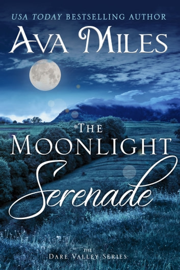 The Moonlight Serenade ebook by Ava Miles