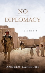 No Diplomacy ebook by Andrew Lafleche