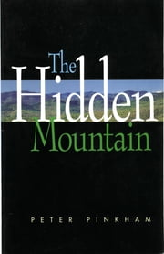 The Hidden Mountain ebook by Peter Pinkham
