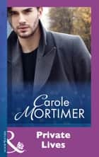 Private Lives (Mills & Boon Modern) eBook by Carole Mortimer