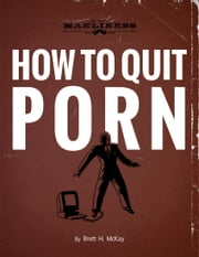 How to Quit Porn ebook by Brett H. McKay