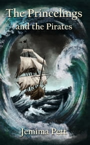 The Princelings and the Pirates ebook by Jemima Pett