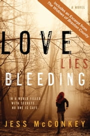 Love Lies Bleeding - A Novel ebook by Jess McConkey