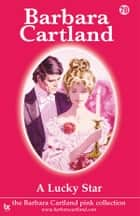 78 A Lucky Star ebook by Barbara Cartland