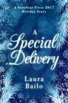 A Special Delivery ebook by Laura Bailo
