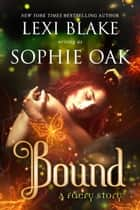 Bound eBook by Lexi Blake, Sophie Oak