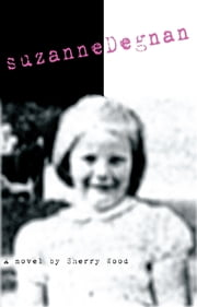 Suzanne Degnan ebook by Sherry Wood