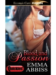 Blood and Passion ebook by Emma Abbiss