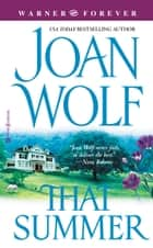 That Summer ebook by Joan Wolf
