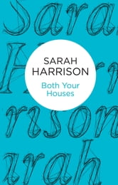 Both Your Houses ebook by Sarah Harrison