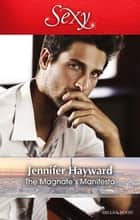 The Magnate's Manifesto ebook by Jennifer Hayward