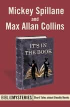 It's in the Book ebook by Mickey Spillane, Max Allan Collins