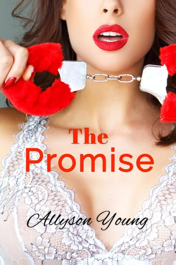 The Promise ebook by Allyson Young