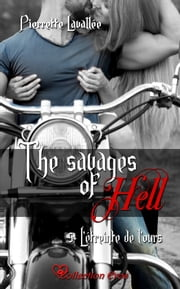 L'étreinte de l'ours - The savages of Hell, T5 eBook by Pierrette Lavallée