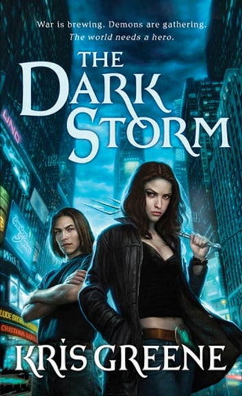 The Dark Storm ebook by Kris Greene