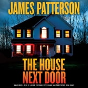The House Next Door - Thrillers audiobook by James Patterson