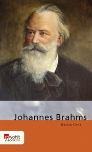 Johannes Brahms ebook by Martin Geck