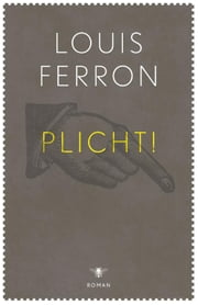 Plicht! ebook by Louis Ferron