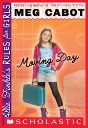 Allie Finkle's Rules for Girls #1: Moving Day ebook by Meg Cabot