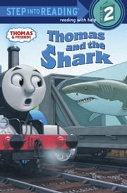 Thomas and the Shark (Thomas & Friends) ebook by Richard Courtney,W. Awdry