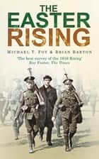 Easter Rising ebook by Michael Foy, Brian Barton