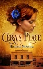 Cera's Place ebook by Elizabeth McKenna