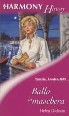 Ballo in maschera ebook by Helen Dickson