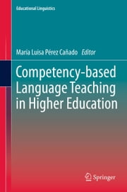 Competency-based Language Teaching in Higher Education ebook by