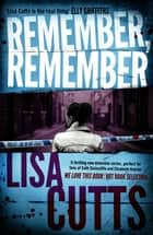 Remember, Remember ebook by