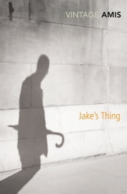 Jake's Thing ebook by Kingsley Amis