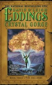 Crystal Gorge - Book Three of the Dreamers ebook by David Eddings,Leigh Eddings
