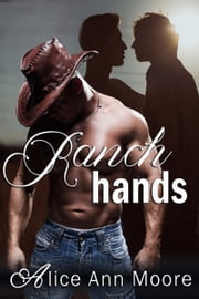 Ranch Hands ebook by Alice Ann Moore