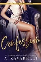 Confession ebook by A. Zavarelli