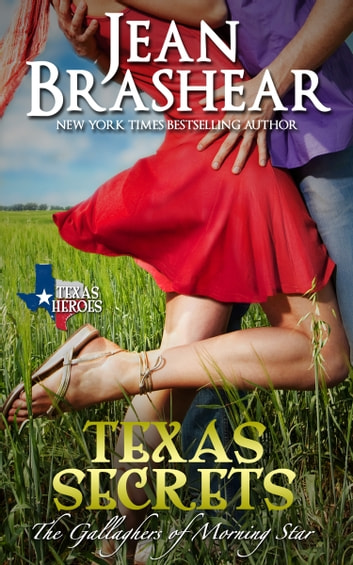 Texas Secrets - (The Gallaghers of Morning Star #1) ebook by Jean Brashear