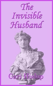 The Invisible Husband ebook by Cari Hislop