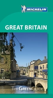 Michelin Green Guide Great Britain ebook by Michelin Travel & Lifestyle