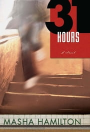 31 Hours ebook by Masha Hamilton