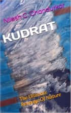 Kudrat: The Ultimate Revenge Of Nature ebook by Nilesh C. Chandurkar