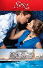 To Sin With The Tycoon ebook by Cathy Williams