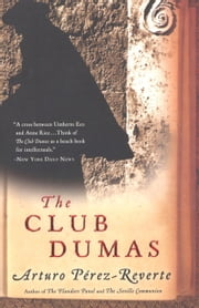 The Club Dumas ebook by Arturo Perez-Reverte
