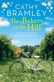 The Bakery on the Hill ebook by Cathy Bramley