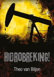 Hidrobreking! ebook by Theo van Biljon