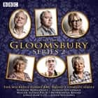 Gloomsbury: Series 2 - 6 episodes of the BBC Radio 4 sitcom audiobook by Sue Limb