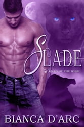Slade ebook by Bianca D'Arc