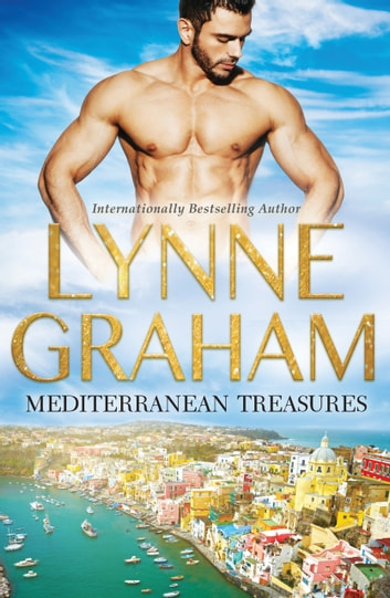 Mediterranean Treasures - 3 Book Box Set ebook by Lynne Graham