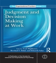 Judgment and Decision Making at Work ebook by Scott Highhouse,Reeshad S. Dalal,Eduardo Salas